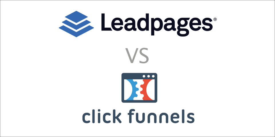 leadpages vs clickfunnels review